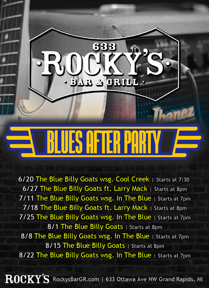 Blues After Party at Rocky's Downtown Grand Rapids